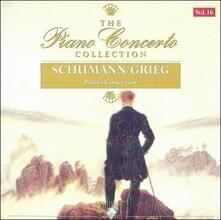 Concerti per Pianoforte - CD Audio di Edvard Grieg,Robert Schumann