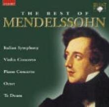 The Best of Mendelssohn - CD Audio di Felix Mendelssohn-Bartholdy