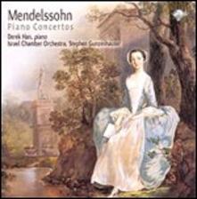 Concerti per pianoforte - CD Audio di Felix Mendelssohn-Bartholdy