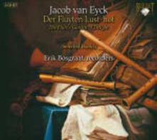 Il giardino delle delizie del flauto (Der Fluyten Lust-Hof) - CD Audio di Jacob Van Eyck,Erik Bosgraaf