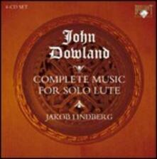 Musica completa per solo liuto - CD Audio di John Dowland,Jakob Lindberg