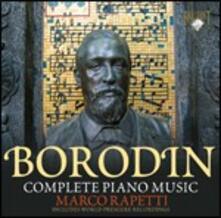 Musica per pianoforte completa - CD Audio di Alexander Porfirevic Borodin,Marco Rapetti