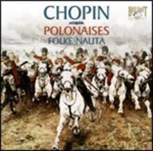 Polacche - CD Audio di Fryderyk Franciszek Chopin