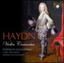 Concerti per violino - CD Audio di Franz Joseph Haydn,L' Arte dell'Arco,Federico Guglielmo