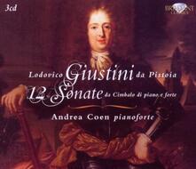 12 Sonate da cimbalo di piano e forte - CD Audio di Lodovico Giustini da Pistoia,Andrea Coen