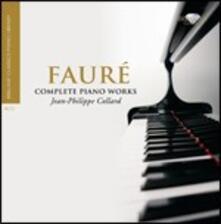 Musica per pianoforte completa - CD Audio di Gabriel Fauré,Jean-Philippe Collard