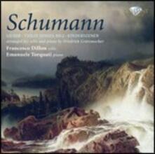 Trascrizioni per violoncello di Friedrich Grützmacher - CD Audio di Robert Schumann,Francesco Dillon