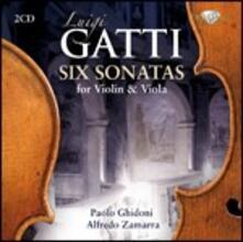 6 Sonate per violino e viola - CD Audio di Luigi Gatti