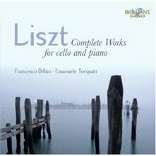 Musica per violoncello e pianoforte - CD Audio di Franz Liszt,Francesco Dillon