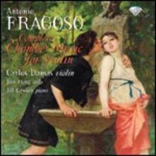 Musica da camera con violino completa - CD Audio di Antonio Fragoso