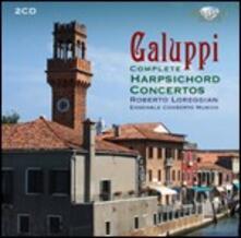 Concerti per clavicembalo - CD Audio di Baldassarre Galuppi,Roberto Loreggian