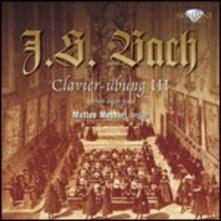 Clavier-übung III - CD Audio di Johann Sebastian Bach,Matteo Messori