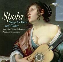 Lieder per voce e chitarra - CD Audio di Wolfgang Amadeus Mozart,Louis Spohr