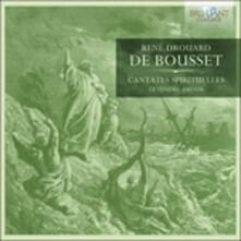 Cantate Spirituali - CD Audio di René Drouart de Bousset