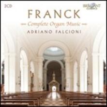 Musica per organo completa - CD Audio di César Franck,Adriano Falcioni