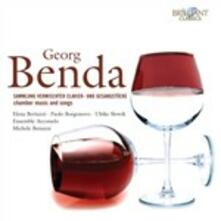 Opere cameristiche e vocali - CD Audio di Jiri Antonin Benda,Michele Benuzzi,Elena Bertuzzi,Ensemble Arcomelo