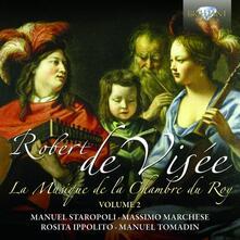 La Musique de la Chambre du Roy vol.2 - CD Audio di Robert de Visée