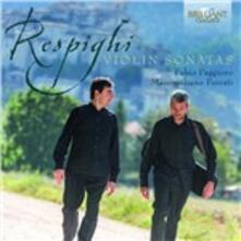 Opere per violino e pianoforte - CD Audio di Ottorino Respighi