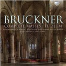 Complete Masses-Te Deum - CD Audio di Anton Bruckner
