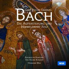 Die Auferstehung und Himmelfahrt Jesu - CD Audio di Carl Philipp Emanuel Bach