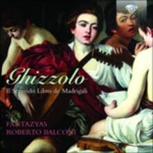 Il secondo libro de' madrigali a cinque - CD Audio di Giovanni Ghizzolo