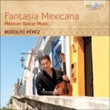 Fantasia Mexicana - Sonata Mexicana - CD Audio di Manuel Maria Ponce