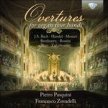 Ouvertures per organo a 4 mani - CD Audio di Pietro Pasquini,Francesco Zuvadelli