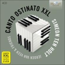 Canto Ostinato XXL - CD Audio di Simeon ten Holt