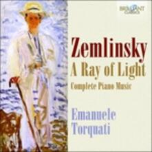 A Ray of Light. Musica per pianoforte - CD Audio di Alexander Von Zemlinsky