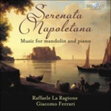 Serenata napoletana. Opere per mandolino e pianoforte - CD Audio