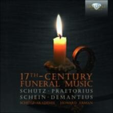 17th Century Funeral Music - CD Audio di Heinrich Schütz,Johann Hermann Schein,Hieronymus Praetorius,Christoph Demantius