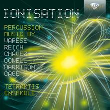 Ionisation. Percussion Music - CD Audio di Tetraktis