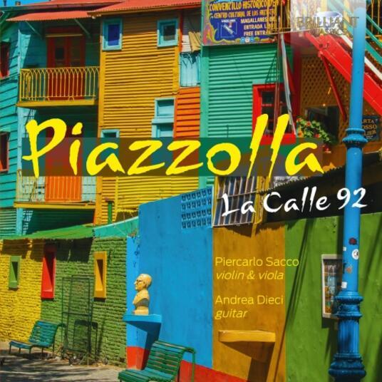 La Calle 92. Brani per violino e chitarra - CD Audio di Astor Piazzolla,Andrea Dieci