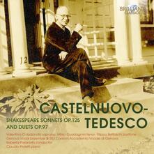 Sonetti di Shakespeare op.125 - Duetti op.97 - CD Audio di Mario Castelnuovo-Tedesco,Roberta Paraninfo