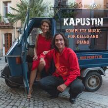 Musica completa per violoncello e pianoforte - CD Audio di Nicolai Kapustin,Duo Perfetto