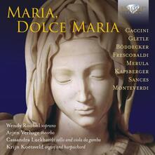 Maria, dolce Maria - CD Audio di Krijn Koetsveld