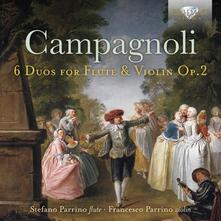 6 Duo per flauto e violino op.62 - CD Audio di Bartolomeo Campagnoli,Stefano Parrino