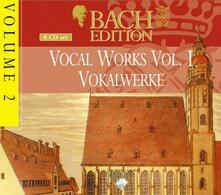 Bach Edition vol.2. Musica Vocale vol.1 - CD Audio di Johann Sebastian Bach