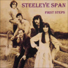 First Steps - CD Audio di Steeleye Span