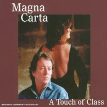 A Touch of Class - CD Audio di Magna Carta