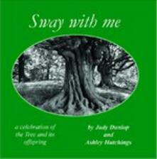 Sway with me - CD Audio di Ashley Hutchings