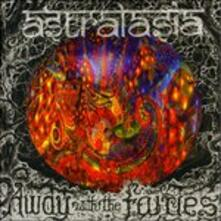 Away with the Fairies - CD Audio di Astralasia