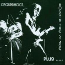 Hoggin the Stage Plus - CD Audio di Groundhogs
