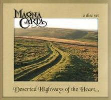Deserted Highways of the Heart - CD Audio di Magna Carta