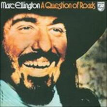 A Question of Roads - CD Audio di Marc Ellington