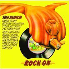 Rock on - CD Audio di Bunch