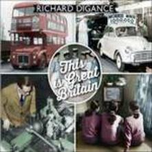 This Is Great Britain - CD Audio di Richard Digance