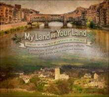 My Land Is Your Land - CD Audio di Ashley Hutchings,Ernesto De Pascale