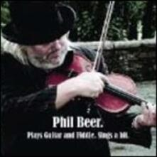 Plays Guitar and Fiddles - CD Audio di Phil Beer