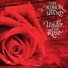 Under the Rose - CD Audio di Albion Band